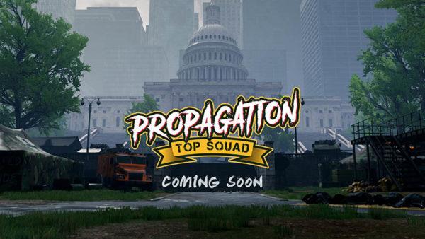 Propagation : Top Squad
